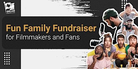 Fun Family Fundraiser for Filmmakers & Fans Film Festival tickets