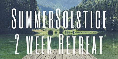 Summer Solstice - Two Week Retreat tickets