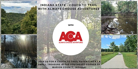 Indiana State - Couch To Trail with Always Choose Adventures tickets