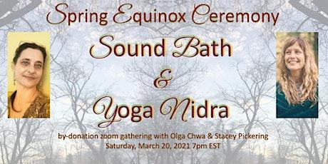 Spring Equinox Ceremony - Sound Bath and Yoga Nidra tickets