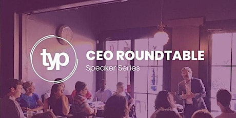 CEO Roundtable | Manny Teran tickets