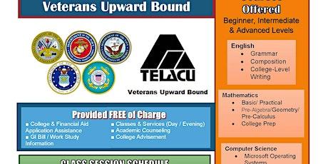New Student Orientation: 9:00 AM or 5:30 PM - TELACU Veterans Upward Bound biglietti