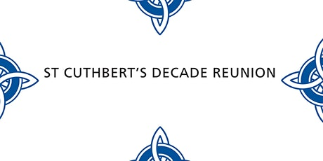 St Cuthbert's Decade Reunion Cocktail Party (1995, 2004, 2005, 2014, 2015) tickets