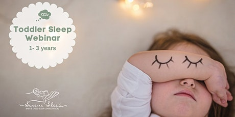 Toddler Sleep Webinar 1-3 years - March 2021 tickets