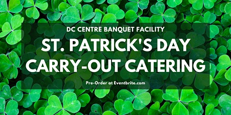 St. Patrick's Day Carry-Out Catering tickets