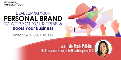 Developing Your Personal Brand to Attract your Tribe & Boost Your Business tickets