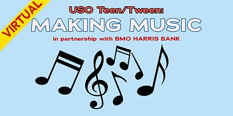 USO Teen/Tween: Making Music in partnership with BMO Harris Bank tickets