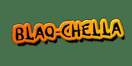 bLaQ- cHeLlA tickets