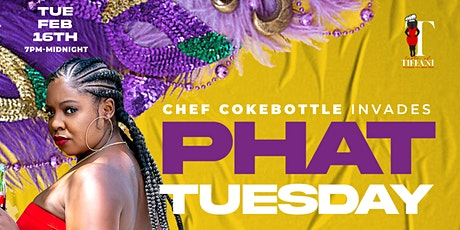 Chef CokeBottle Invades Phat Tuesday tickets