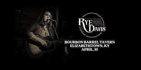 Rye Davis at Bourbon Barrel Tavern tickets