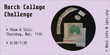 March Collage Show & Tell tickets