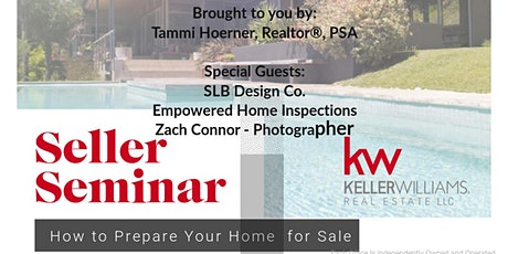How to Prepare Your Home for Sale - Seller Seminar tickets