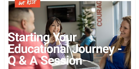 Starting Your Educational Journey- Q & A Session tickets