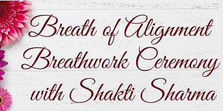 Breath of Alignment - A Breathwork Ceremony billets