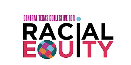 March General Meeting - Central Texas Collective for Racial Equity tickets