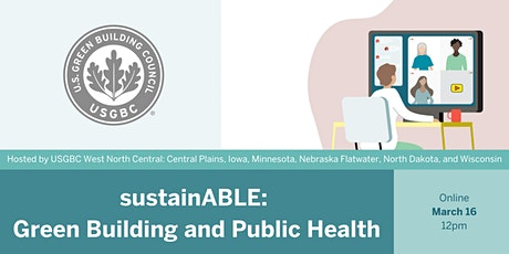 sustainABLE: Green Building and Public Health tickets