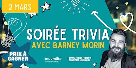 Soirée Trivia avec Barney Morin tickets