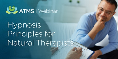 Webinar: Hypnosis Principles for Natural Therapists tickets