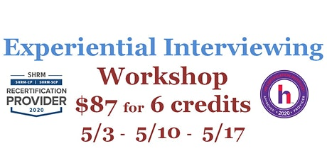 Experiential Interviewing Workshops (Three Consecutive Mondays) tickets