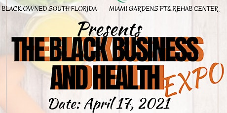 The Black Business and Health Expo tickets