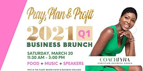 Pray, Plan & Profit Q1 Brunch tickets