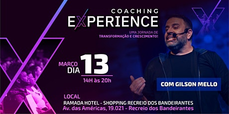 COACHING EXPERIENCE NO RECREIO DOS BANDEIRANTES - Com Gilson Mello ingressos
