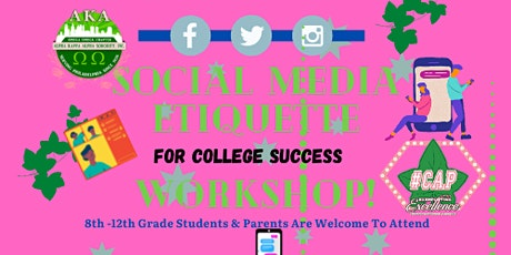 #CAP College Admission Process Social Media Etiquette Workshop tickets