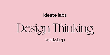 UX/UI Design Thinking For Teams & Individuals tickets