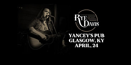 Rye Davis at Yancey's tickets
