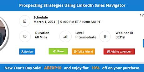 Prospecting Strategies Using LinkedIn Sales Navigator billets