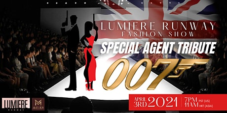 Fashion show Special Agent 007 Tribute HYBRID Event L.A tickets