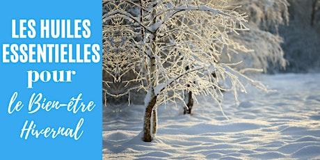 Huiles Essentielles pour le bien-être hivernal billets