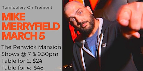 Tomfoolery On Tremont // MIKE MERRYFIELD // 7pm Table for 4 tickets
