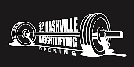 2021 Nashville Weightlifting Open tickets