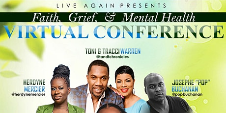 """""""Faith, Grief, and Mental Health"""" Virtual Conference tickets"""