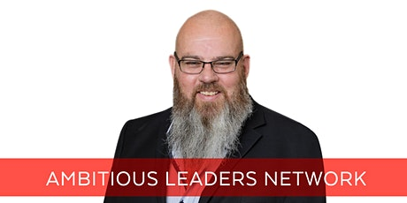 Ambitious Leaders Network Perth– 10 March 2021 Stuart Grieve tickets