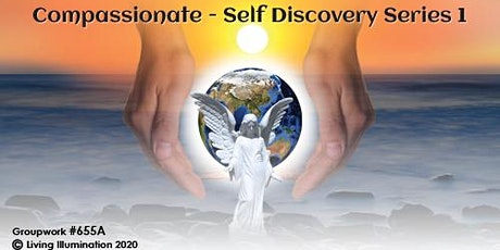 Compassionate Undertakings Self Discovery Series Level 1(#655A) Online! tickets