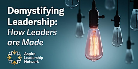 Demystifying Leadership: How leaders are Made tickets