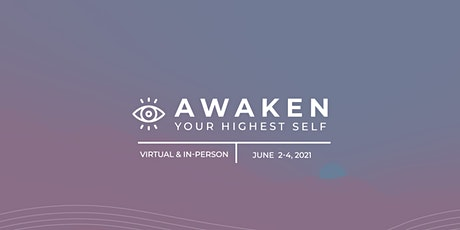 Awaken Your Highest Self tickets