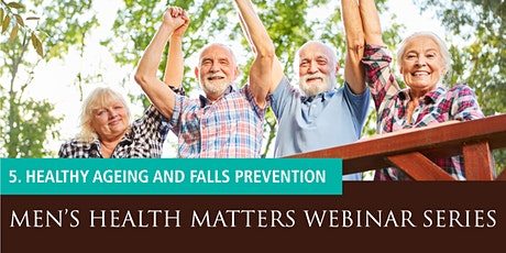 Men's Health Matters Webinar - Healthy ageing and falls prevention tickets