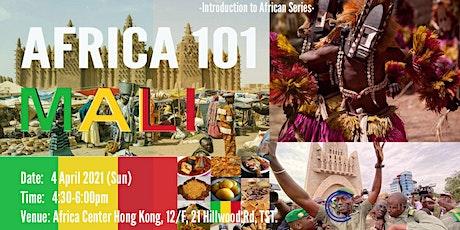 Africa 101 | Mali tickets
