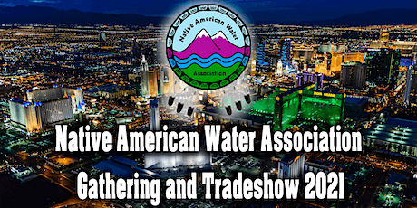Native American Water Association Gathering and Tradeshow 2021 tickets