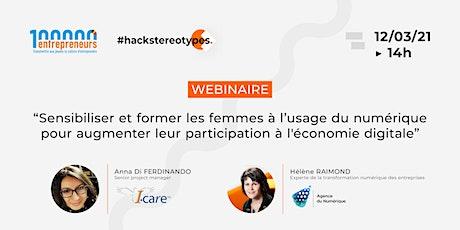 """Webinaire """"Sensibiliser et former les femmes à l'usage du numérique"""" billets"""