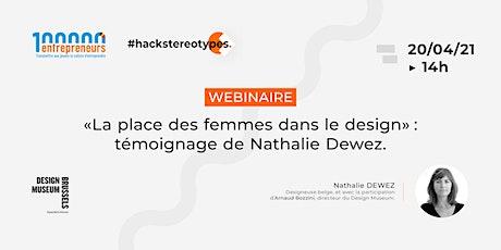 La place des femmes dans le design : témoignage de Nathalie Dewez billets