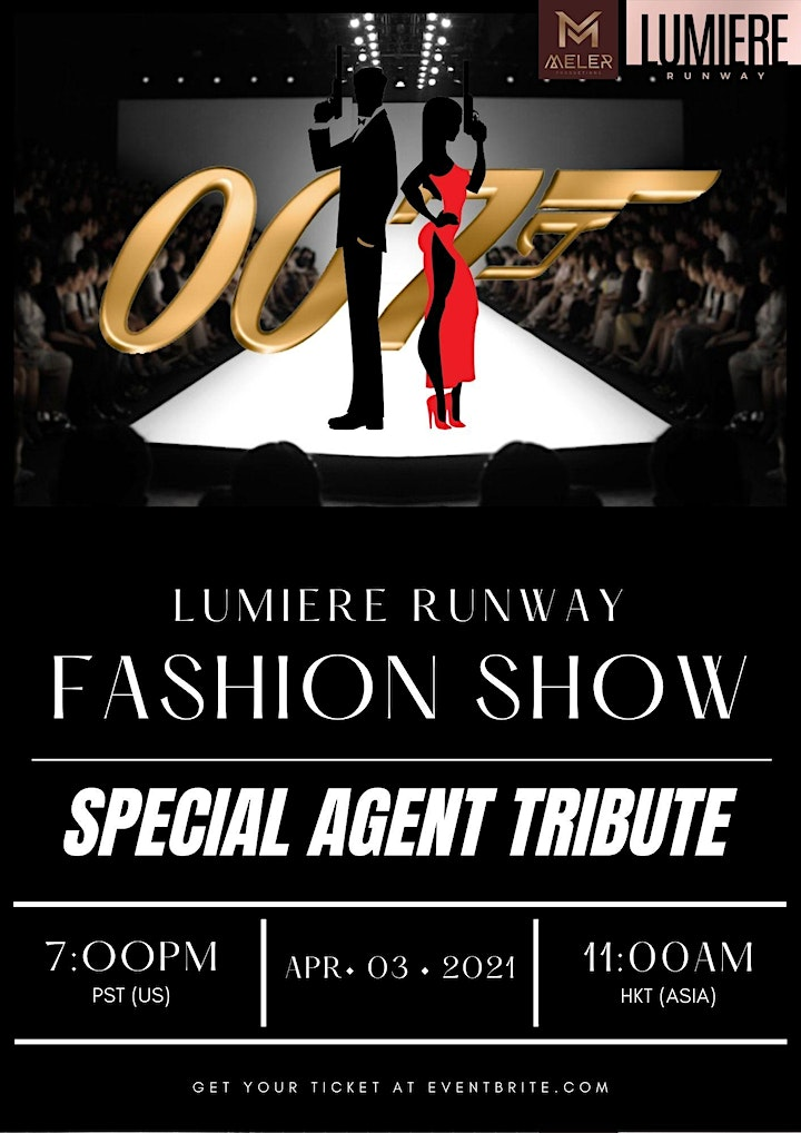 Fashion show Special Agent 007 Tribute HYBRID Event L.A image