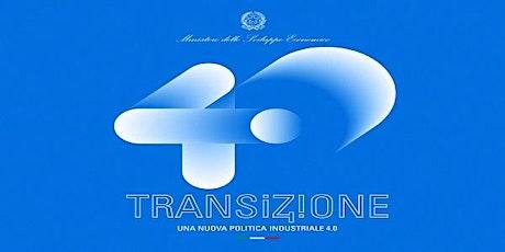 """WEBINAR """"Il PIANO NAZIONALE TRANSIZIONE 4.0: NUOVE OPPORTUNITÀ PER LE IMPR biglietti"""