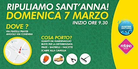 RipuliamAMO SANT'ANNA: passeggiata ecologica: con RETAKE BARI! biglietti