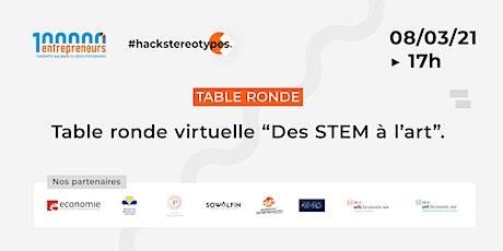 """Table ronde virtuelle : """"Des STEM à l'art"""" tickets"""