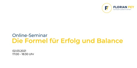 Online-Seminar: Die Formel für Erfolg und Balance Tickets