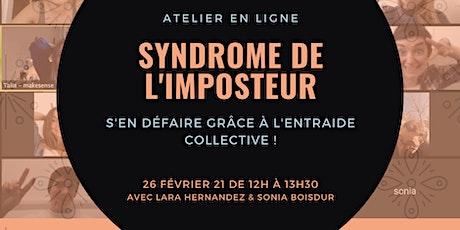 """Atelier """"Syndrome de l'imposteur"""" :  s'en défaire grâce au collectif ! billets"""